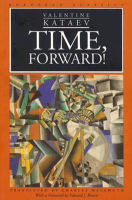 Time, Forward! By Kataev, Valentin Petrovich/ Malamuth, Charles (TRN)/ Malamuth, Charles